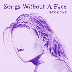 Various 'Songs Without A Face - Book One'
