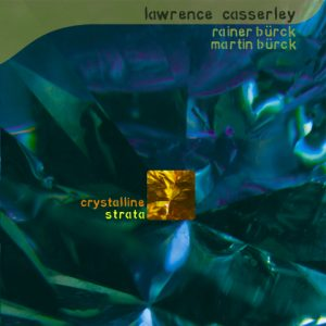 Lawrence Casserley 'Crystalline Strata'