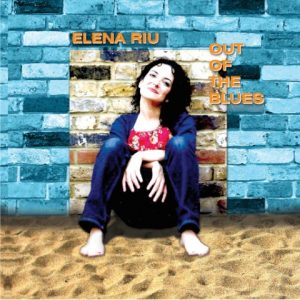 Elena Riu 'Out Of The Blues'