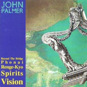John Palmer 'Beyond The Bridge'
