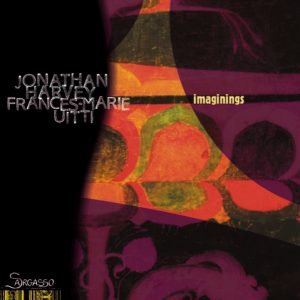 Jonathan Harvey and Frances-Marie Uitti 'Imaginings'
