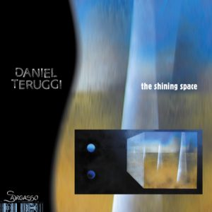 Daniel Teruggi 'The Shining Space'