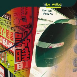 Mike Willox 'The Big Picture'