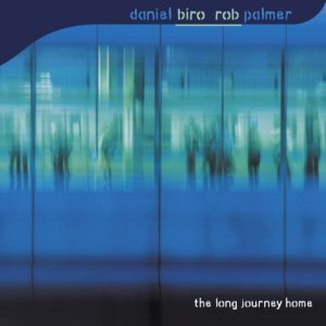 Daniel Biro and Rob Palmer 'The Long Journey Home'