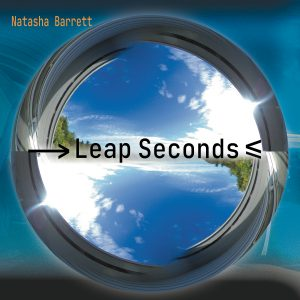 Natasha Barrett 'Leap Seconds'